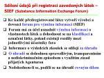 sd len daj p i registraci zaveden ch l tek sief substance information exchange forum