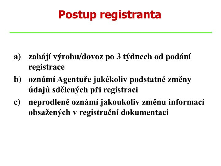 Postup registranta