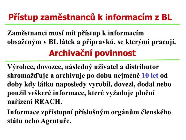 Přístup zaměstnanců k informacím z BL