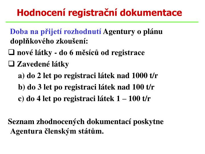Hodnocení registrační dokumentace