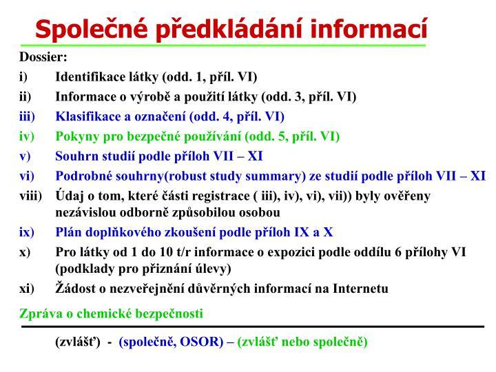 Společné předkládání informací