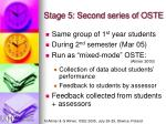 stage 5 second series of oste