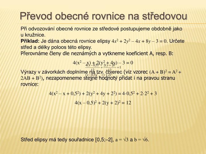 Převod obecné rovnice na středovou