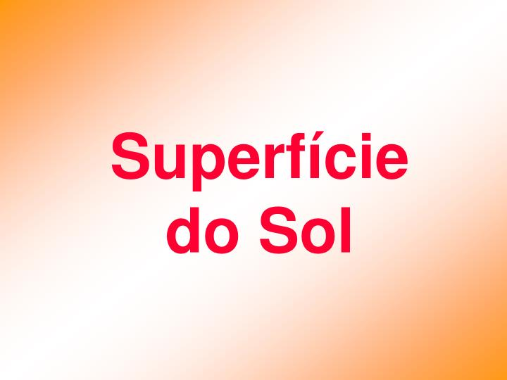 Superfície do Sol