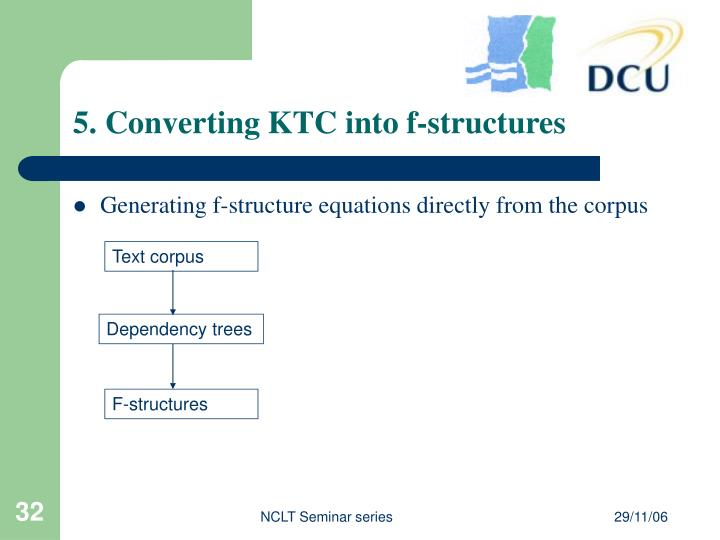 5. Converting KTC into f-structures