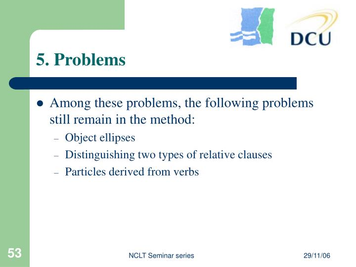 5. Problems
