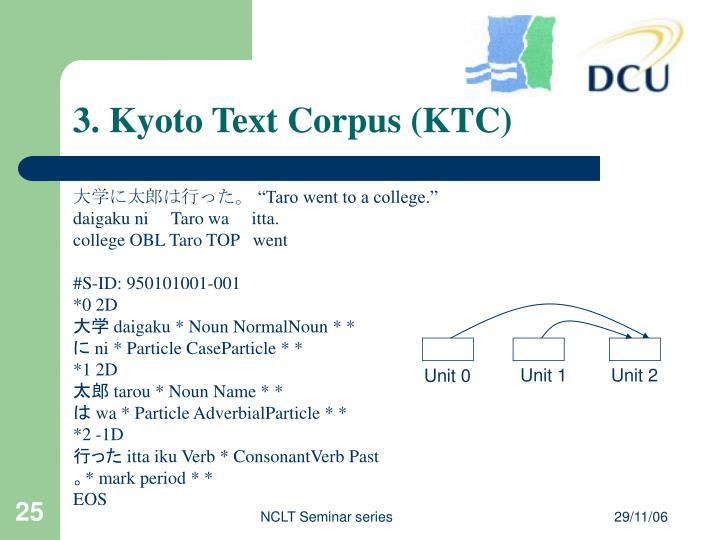 3. Kyoto Text Corpus (KTC)