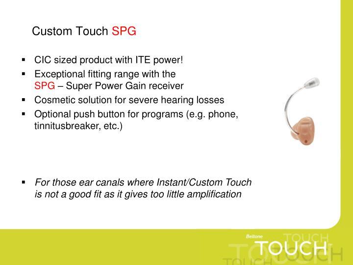 Custom Touch