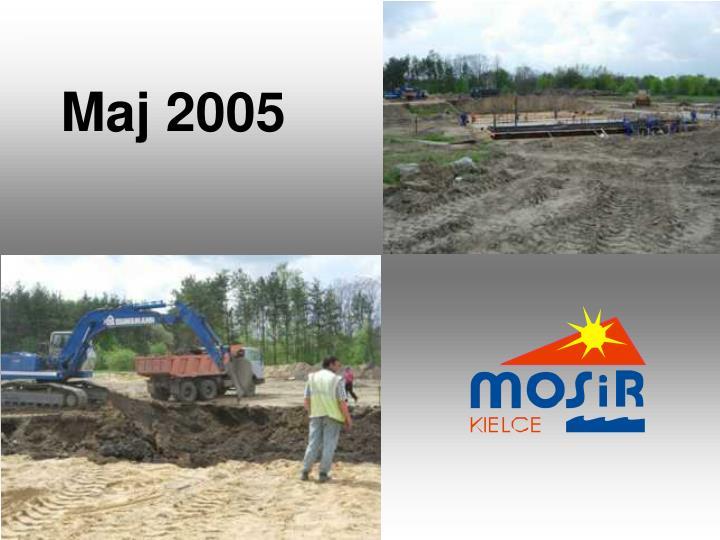 Maj 2005