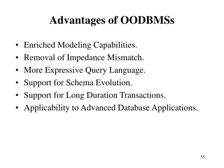 Advantages of OODBMSs