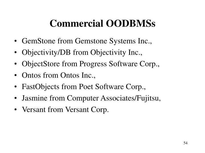 Commercial OODBMSs
