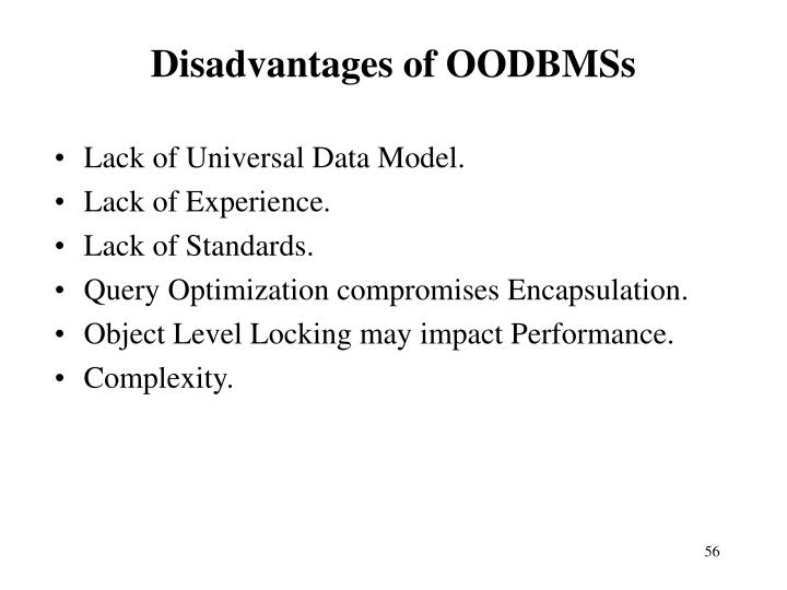 Disadvantages of OODBMSs