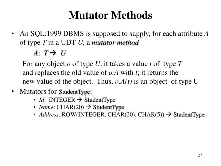 Mutator Methods