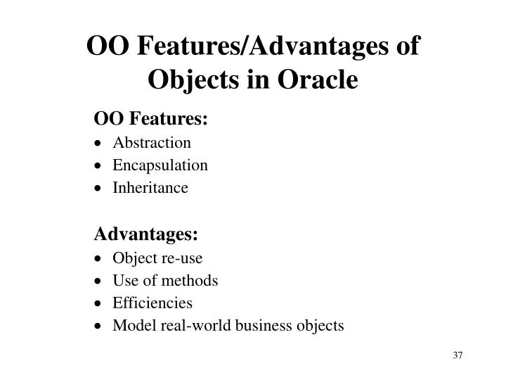 OO Features/Advantages of