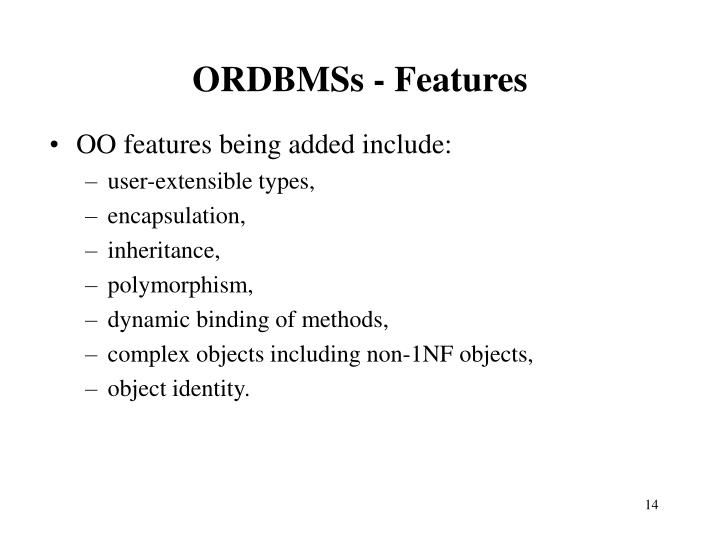 ORDBMSs - Features