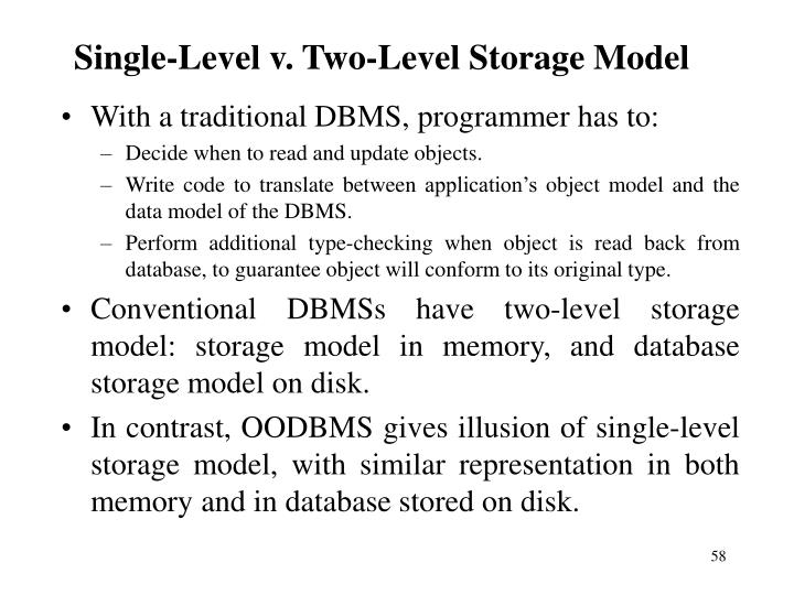 Single-Level v. Two-Level Storage Model