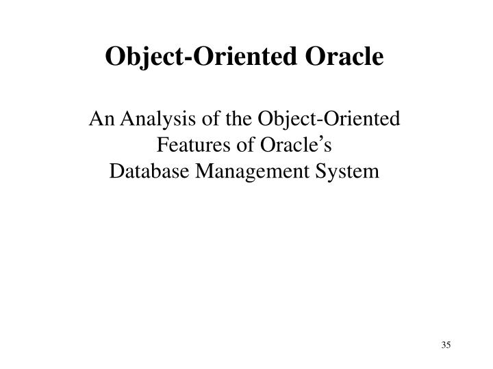 Object-Oriented Oracle