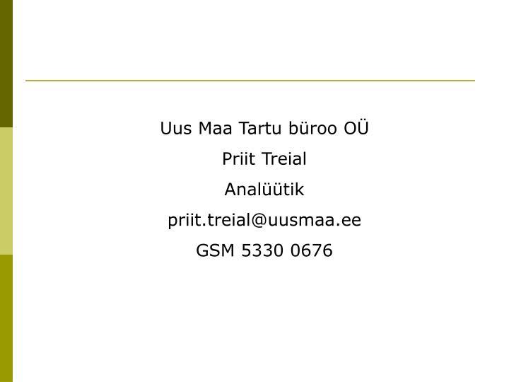 Uus Maa Tartu büroo OÜ
