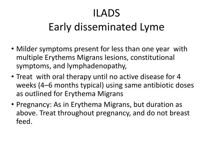 ILADS                                                                                                                                                         Early disseminated Lyme