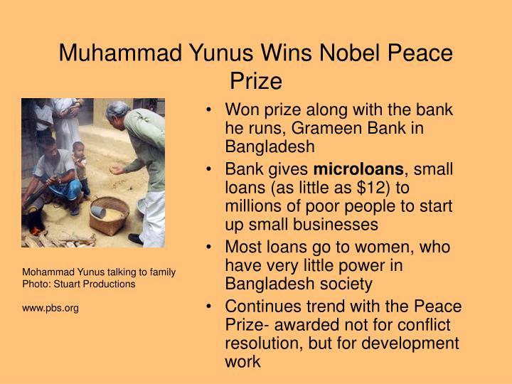 Muhammad Yunus Wins Nobel Peace Prize