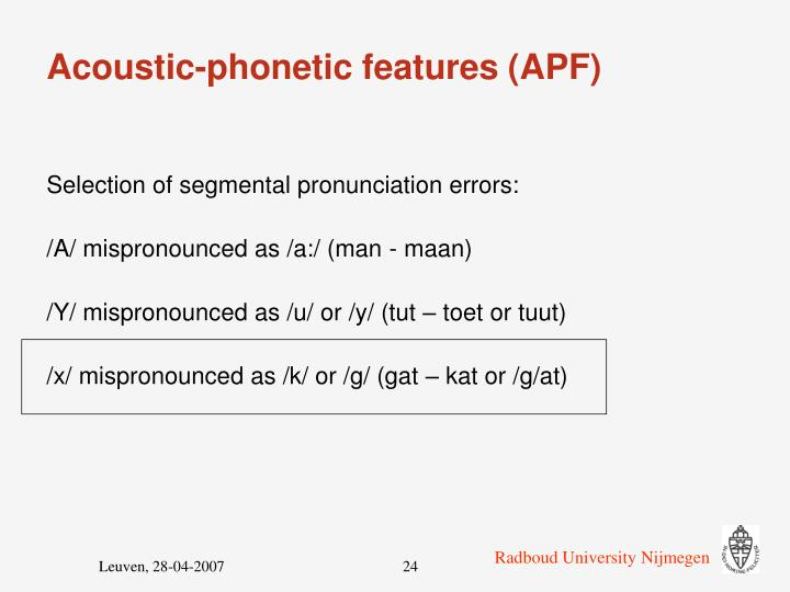 Acoustic-phonetic features (APF)