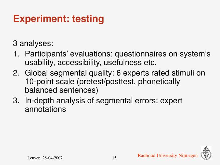 Experiment: testing