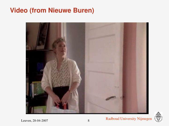 Video (from Nieuwe Buren)