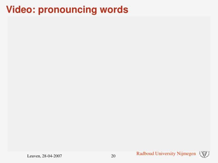 Video: pronouncing words