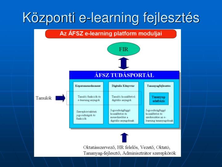 Központi e-learning fejlesztés