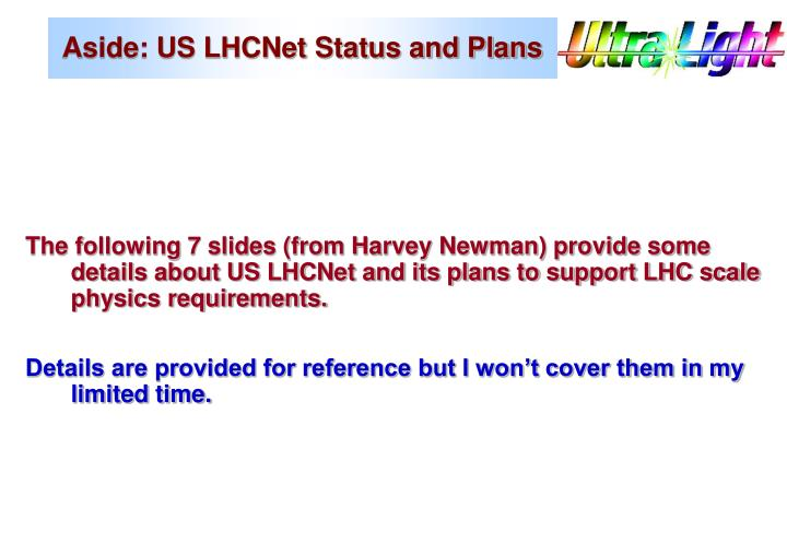 Aside: US LHCNet Status and Plans