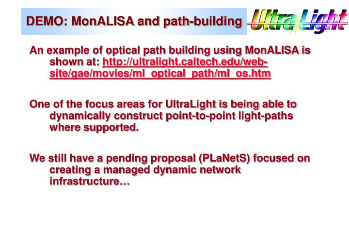 DEMO: MonALISA and path-building