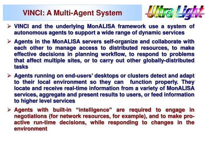 VINCI: A Multi-Agent System