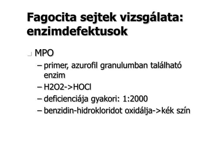 Fagocita sejtek vizsgálata: enzimdefektusok