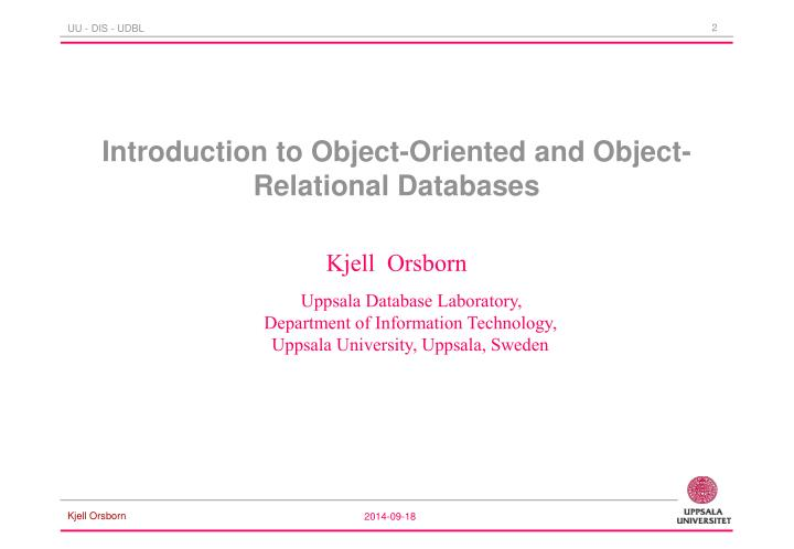 Introduction to object oriented and object relational databases