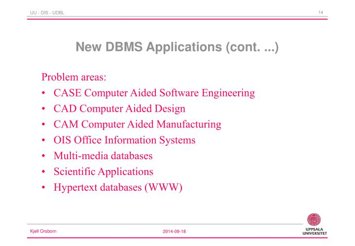 New DBMS Applications (cont. ...)