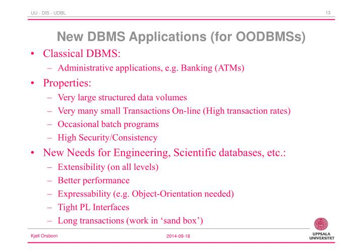 New DBMS Applications (for OODBMSs)