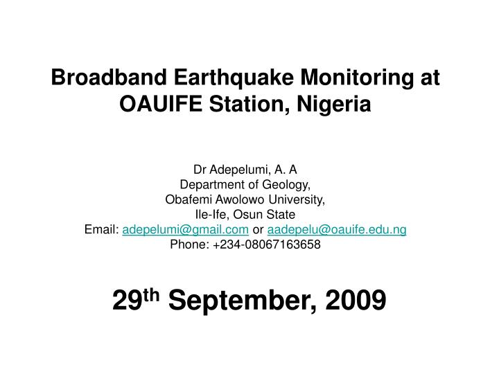Broadband earthquake monitoring at oauife station nigeria