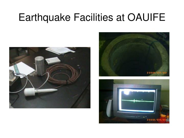 Earthquake Facilities at OAUIFE