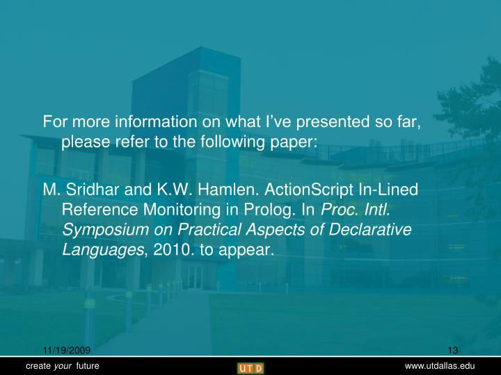 For more information on what I've presented so far, please refer to the following paper: