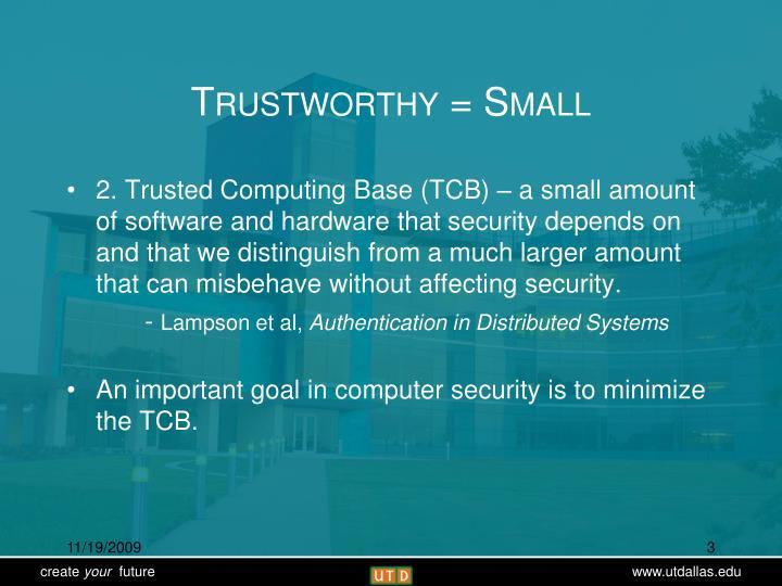 Trustworthy = Small