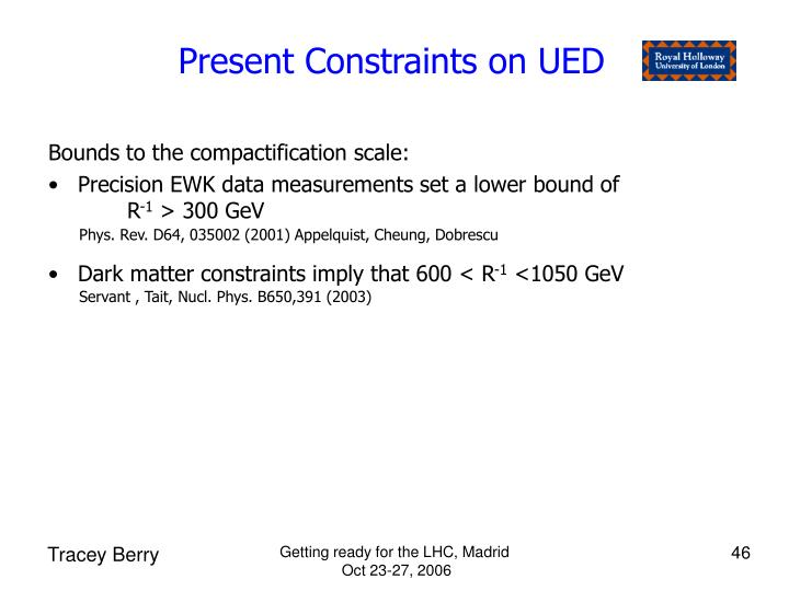Present Constraints on UED