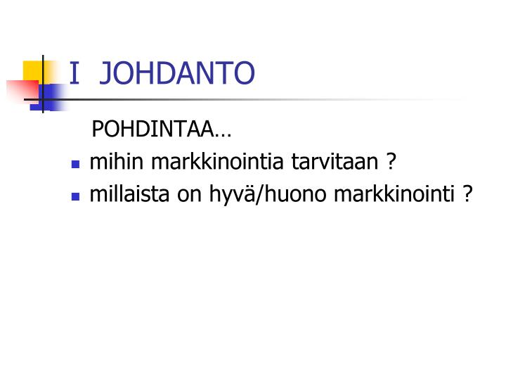 I  JOHDANTO