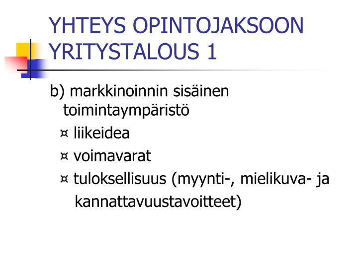 YHTEYS OPINTOJAKSOON YRITYSTALOUS 1
