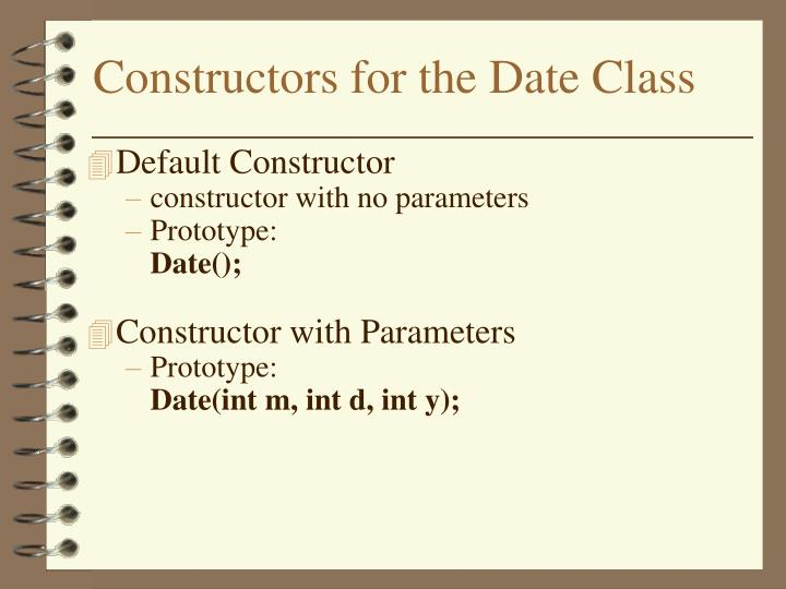 Constructors for the Date Class