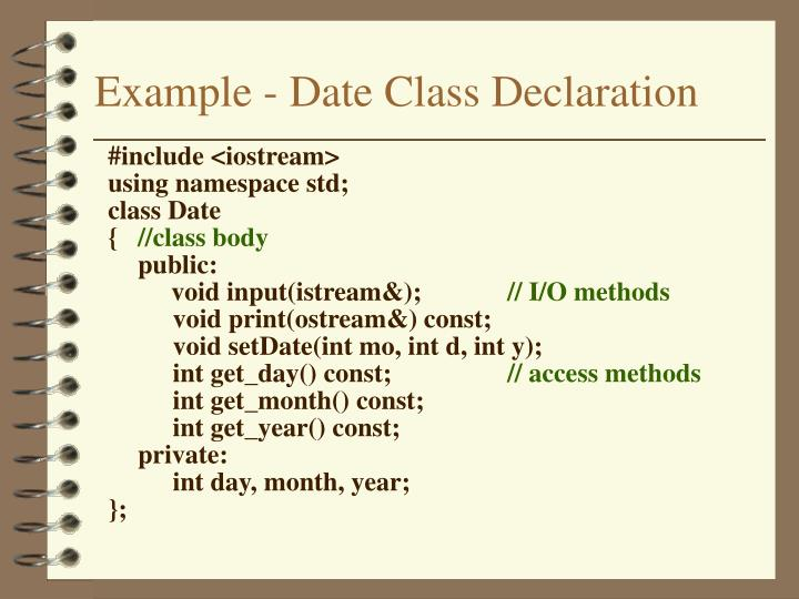 Example - Date Class Declaration