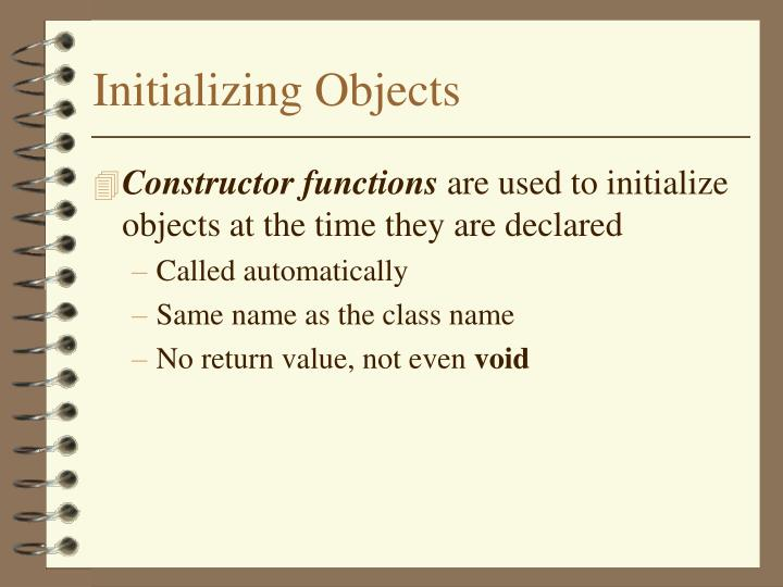 Initializing Objects