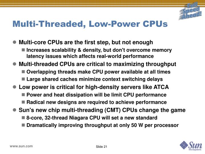 Multi-Threaded, Low-Power CPUs