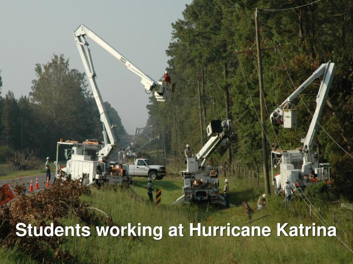Students working at Hurricane Katrina