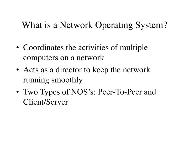 What is a Network Operating System?