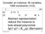 consider an instance 40 variables 1000 constraints 1in3